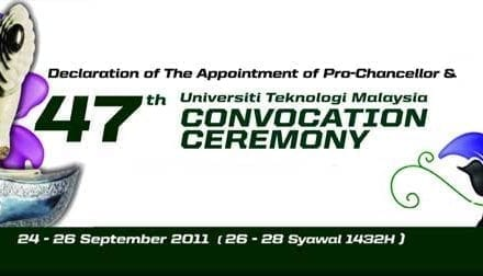 47th Universiti Teknologi Malaysia (UTM) Convocation Ceremony
