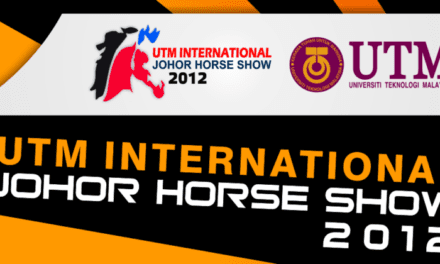 UTM International Johor Horse Show 2012 (12th – 15th April 2012)