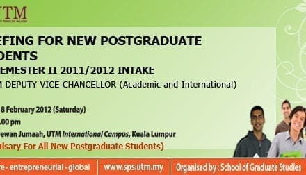 Briefing for new postgraduate students for semester II 2011/2012 (18 Feb 2012)