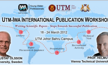 IWA-UTM International Publication Workshop to be held in UTM Johor Bahru (19 to 24 March 2012)