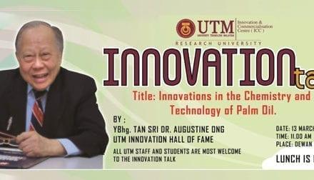 Innovation talk by YBhg. Tan Sri Dr. Augustine Ong, 13 March 2012
