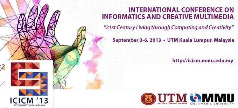 International Conference on Informatics and Creative Multimedia (ICICM 2013)
