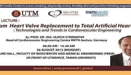 "Public Lecture: ""From Heart Valve Replacement to Total Artificial Hearts"": Technologies and Trends in Cardiovascular Engineering"