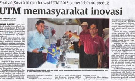 UTM memasyarakat inovasi – Utusan (JB) 23 Okt. 2013