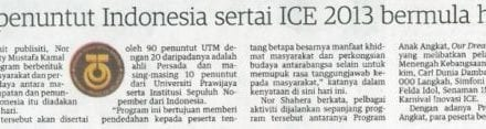 Mahasiswa UTM, penuntut Indonesia sertai ICE 2013 bermula hari ini – Utusan (Johor) 6 Nov. 2013