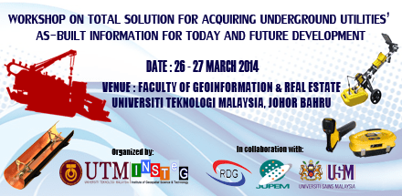Workshop on Total Solution for Acquiring Underground Utilities' As-Built Information for Today and Future Development