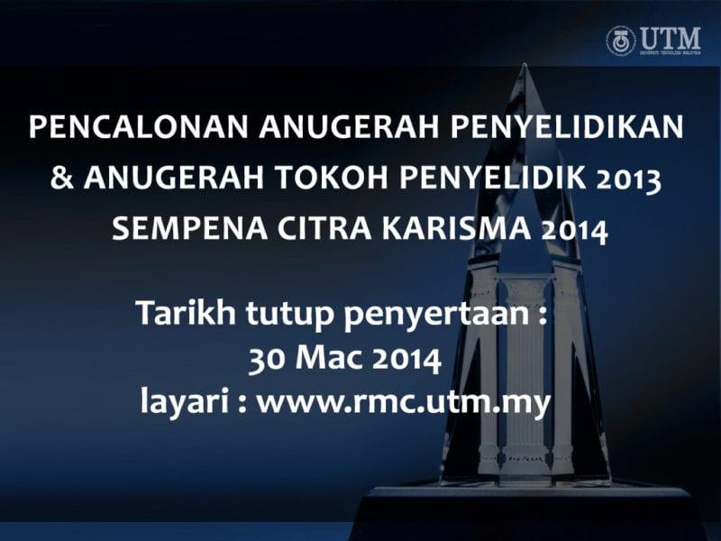 Pencalonan Anugerah Penyelidikan dan Anugerah Tokoh Penyelidik 2013 sempena Citra Karisma 2014