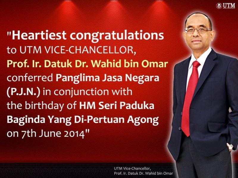 Heartiest congratulations to VC Prof. Datuk Ir. Dr. Wahid bin Omar