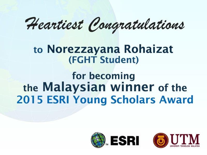 UTM FGHT Student Malaysian Winner of 2015 ESRI Young Scholars Award