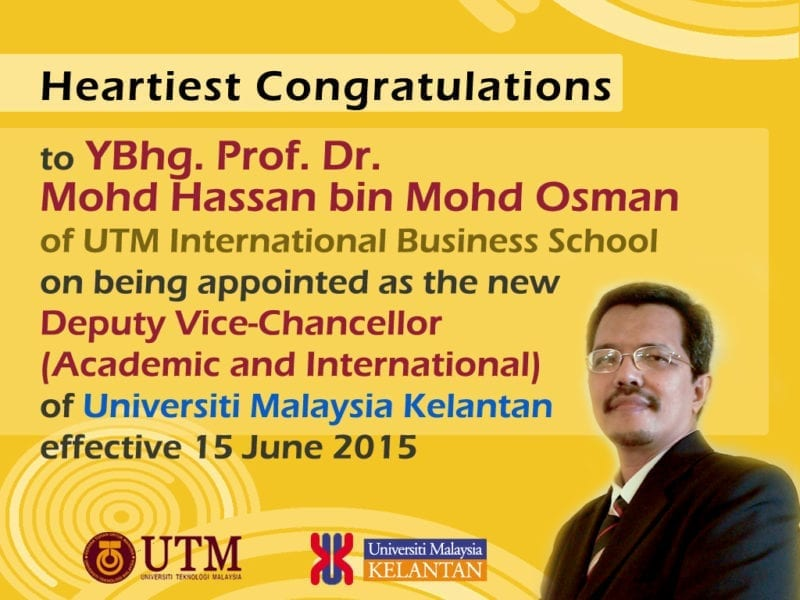 Heartiest Congratulations to Prof. Dr. Mohd Hassan Osman on being appointed as the new DVC (A&I) of UMK