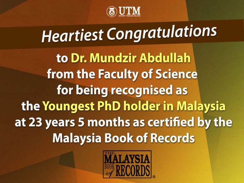 Congratulations Dr. Mundzir Abdullah the new UTM Youngest PhD holder