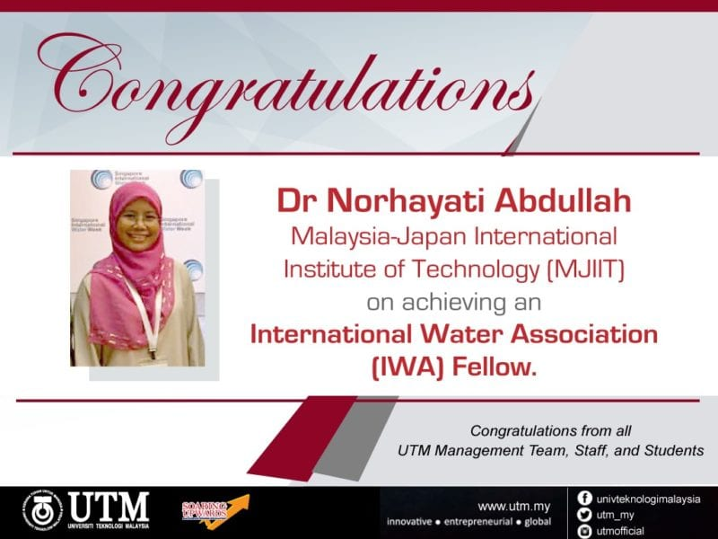 Congratulations to Dr. Norhayati Abdullah, MJIIT appointed as International Water Association (IWA) Fellow