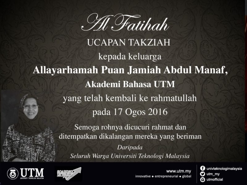 Sincere Condolences to the family of Pn Jamiah Abdul Manaf