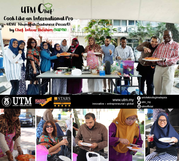 UTM Chef : Cook Like an International Pro by Chef Intisar Ibrahim Ridwan from Sudan