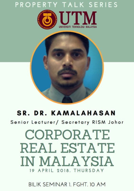 PROPERTY TALK SERIES – CORPORATE REAL ESTATE IN MALAYSIA