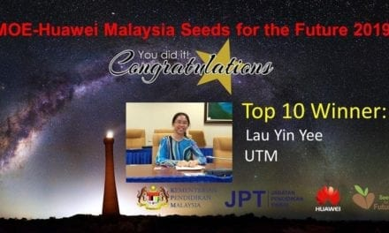 Student from School of Computing, Faculty of Engineering is Selected as One of The Top 10 Winners of MOE-HUAWEI Seeds For The Future 2019