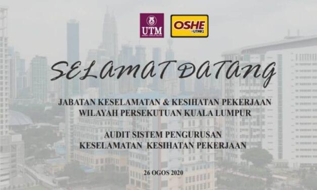 Audit Sistem Pengurusan Keselamatan Kesihatan Pekerjaan (OSHMS) UTMKL oleh JKKP WP Kuala Lumpur