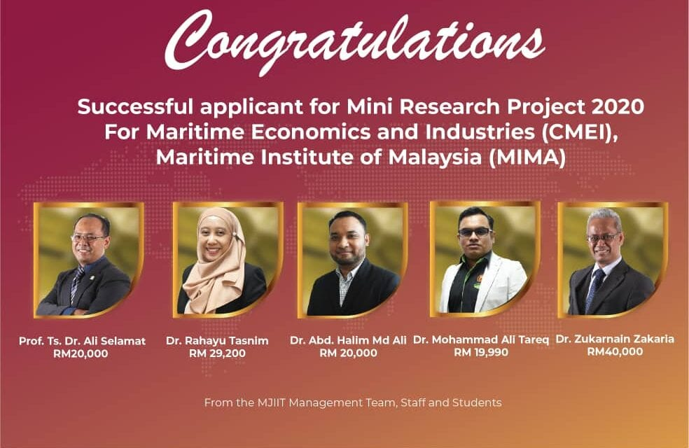 MJIIT Researchers Secured Grants for Mini Research Project 2020 For Maritime Economics and Industries MIMA