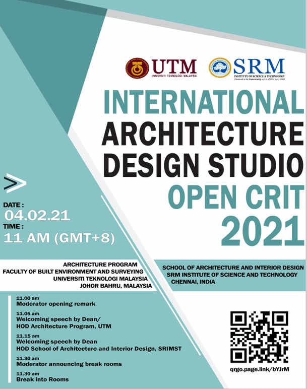 An International Open Design Crit Between SRM Institute Science and Technology, Chennai, and Architecture Program FABU, UTM